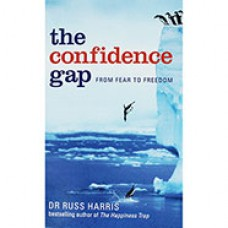 The Confidence Gap - Author: Dr Russ Harris