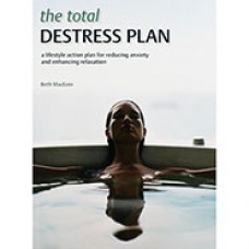 The Total Destress Plan - Author: Beth MacEoin