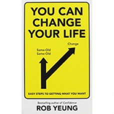 You Can Change Your Life - Author: Rob Yeung
